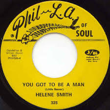 Helene Smith - You Got To Be A Man / (Without) Some Kind Of A Man ...