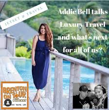 "Featured: Listen To Addie On The Brenton On Tour - ""Travel Cast"" Podcast —  JETSET & TRAVEL"