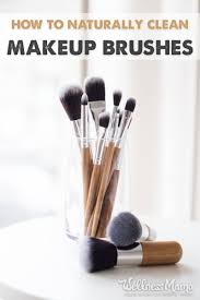 clean makeup brushes naturally without