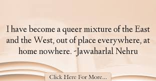jawaharlal nehru quotes about home