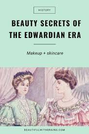 cosmetics in the edwardian era
