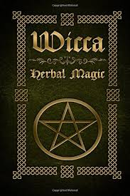 wicca herbal magic the ultimate