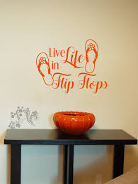 Live Life In Flip Flops Wall Decal Wall Vinyl Wall Decor Decal Bedroom Wall Decal Flip F Wall Vinyl Decor Wall Decor Decals Wall Decals For Bedroom