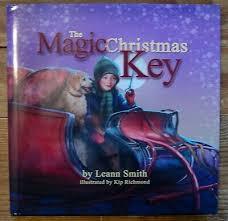 The Magic Christmas Key by Leann Smith (2013, Hardcover) 9780578121321 |  eBay