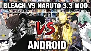 Bleach Vs Naruto 3.3 NEW MOD 240+ Characters for Android ...