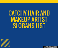 catchy hair and makeup artist slogans