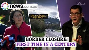 Coronavirus: NSW/Victoria border closes ...