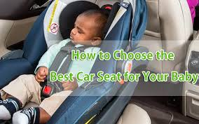 best car seat for your baby ecommcode