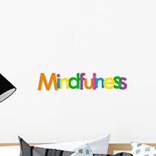 Amazon Com Wallmonkeys Lettering Mindfulness Word Wall Decal Peel And Stick Typographic Graphics 18 In W X 6 In H Wm376338 Furniture Decor