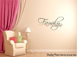 Family Is Forever Wall Quote Decal Family First Sticker