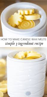how to make candle wax melts our oily