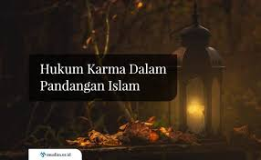 hukum karma dalam pandangan islam