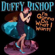 Duffy Bishop I'm Gonna Do What I Want! – Making A Scene!