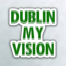 Amazon Com More Shiz Dublin My Vision Ireland Irish Vinyl Decal Sticker Car Truck Van Suv Window Wall Cup Laptop One 5 Inch Decal Mks0993 Automotive