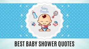 top best baby shower quotes for boys and girls whyienjoy