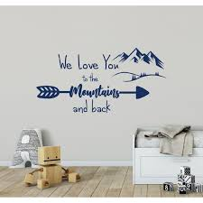 Shop We Love You To The Mountains And Back Decal Kids Overstock 32028487