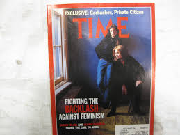 Time Magazine March 9 1992 Fighting the Backlash Against Feminism Susan  Faludi and Gloria Steinem Sound the Call to Arms * Exclusive: Gorbachev,  Private Citizen: Time Magazine: Amazon.com: Books