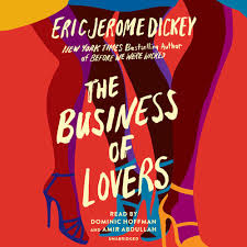 The Business of Lovers by Eric Jerome Dickey, read by Dominic ...