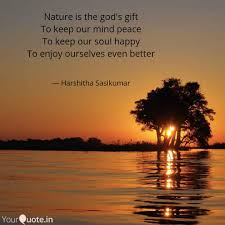 nature is the god s gift quotes writings by harshitha