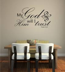 Bible Verse Wall Decals Psalm 91 My God In Him Will I Trust Scripture Wall Art Customvinyldecor Com