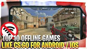 Games like CS:GO for Android & iOS ...