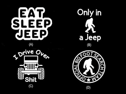 Jeep Decal Eat Sleep Jeep I Drive Over Sasquatch Decal Etsy