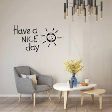 1 Pc Have A Nice Day Lovely Sun Wall Sticker Living Room Bedroom Home Decoration Decals Art English Alphabet Stickers Wallpaper Wall Stickers Aliexpress