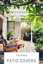 patio covers ideas and tips shade