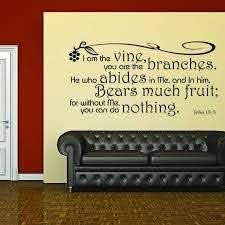 John 15 5 Scripture Wall Decal I Am The Vine Without Me You Can Do