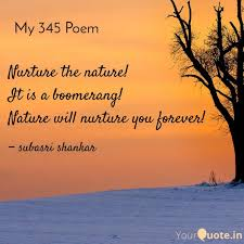 nurture the nature it is quotes writings by subasri