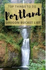 portland bucket list 45 quirky fun
