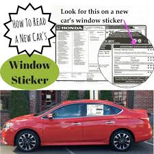 What You Need To Know Is On A Car S Window Sticker A Girls Guide To Cars The New Car Monroney Sticker
