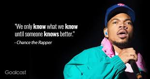 best chance the rapper quotes to inspire you