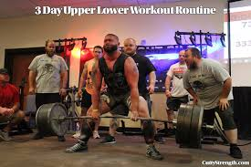 3 day upper lower workout routine
