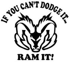 Amazon Com Bd Usa If You Can T Dodge It Ram It Decal Decal Sticker Vinyl Car Home Truck Window Laptop Automotive