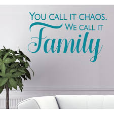 Family Decor Chaos We Call It Family Wall Sticker Vinyl Decals Letters 36x23 Inch Teal Walmart Com Walmart Com