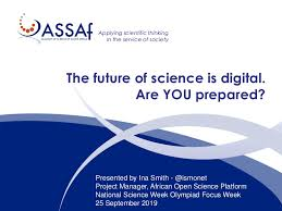 The future of science is digital. Are YOU prepared?/Ina Smith