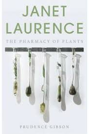 楽天Kobo電子書籍ストア: Janet Laurence - The Pharmacy of Plants - Gibson -  9781742242194