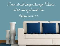 Philippians 4 13 Do All Things Through Christ Bedroom Wall Decal Inspirational Wall Signs