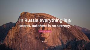 """Robert K. Massie Quote: """"In Russia everything is a secret, but there is no  secrecy."""" (7 wallpapers) - Quotefancy"""