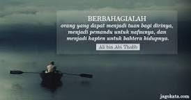 hasil gambar untuk ali bin abi thalib quote motivasi kutipan