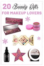 20 perfect gifts for makeup