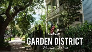 garden district le quartier luxueux de