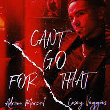 Adrian Marcel - Can't Go For That
