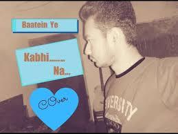 Baatein Ye Kabhi Na Cover By Avik Das - YouTube