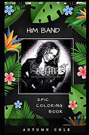 HIM Band Epic Coloring Book: A Stress Killing Adult Coloring Book Mixed  with Fun and Laughter by Cole, Autumn - Amazon.ae
