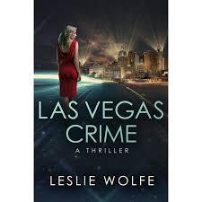 las vegas crime baxter and holt by leslie wolfe