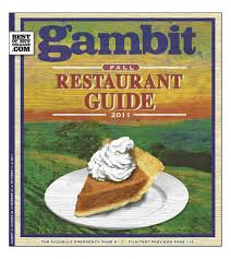 Gambit's Fall Restaurant Guide by Gambit New Orleans - issuu