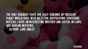 top quotes sayings about siblings and family