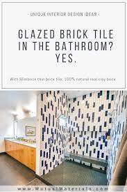 Find Designer Glazed Brick Tile Great For Interior Design Bathroom And Shower Walls Thin Brick Tile Glazed Brick Tiles Brick Tiles